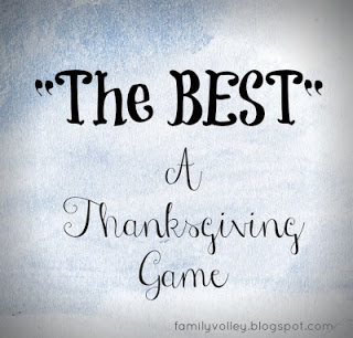 """""""The BEST""""-A Thanksgiving Game"""