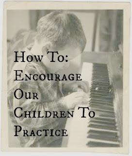 Encouraging Your Children to Practice
