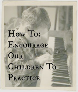 Encourage our children to practice