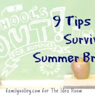 Tips For Surviving and Enjoying Summer Break with Kids