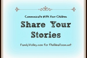 Share Your Stories-The Idea Room