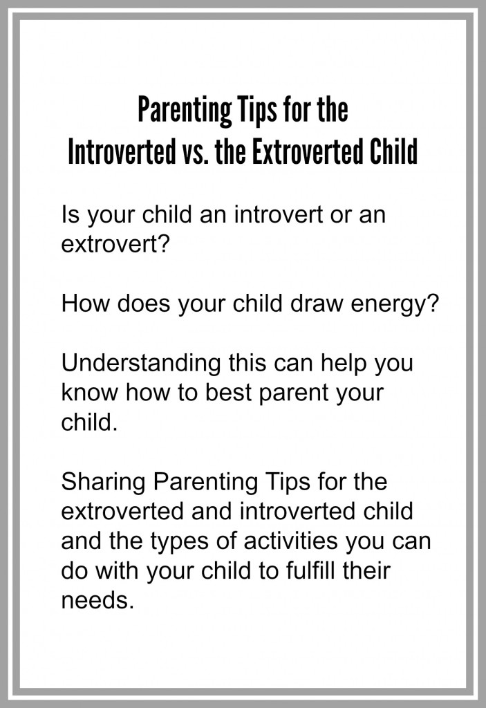 parenting introverted vs. extroverted child