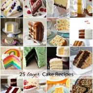 25 Amazing Layer Cake Recipes