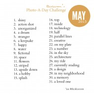 May Photo A Day Challenge 2015