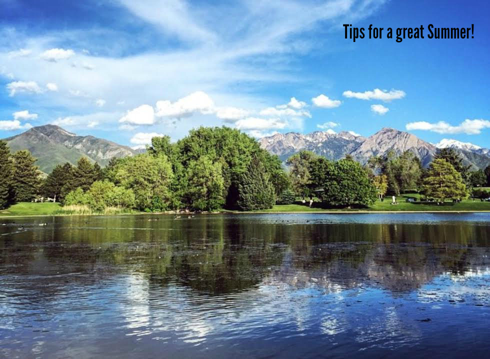 Tips for a great summer