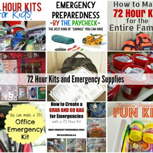 72 Hour Kits and Emergency Supplies