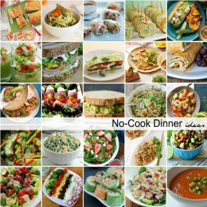 No-Cook Dinner Ideas