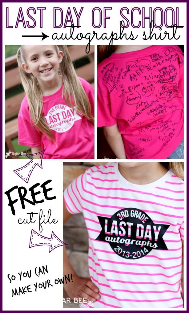last day of school autographs shirt free cut file