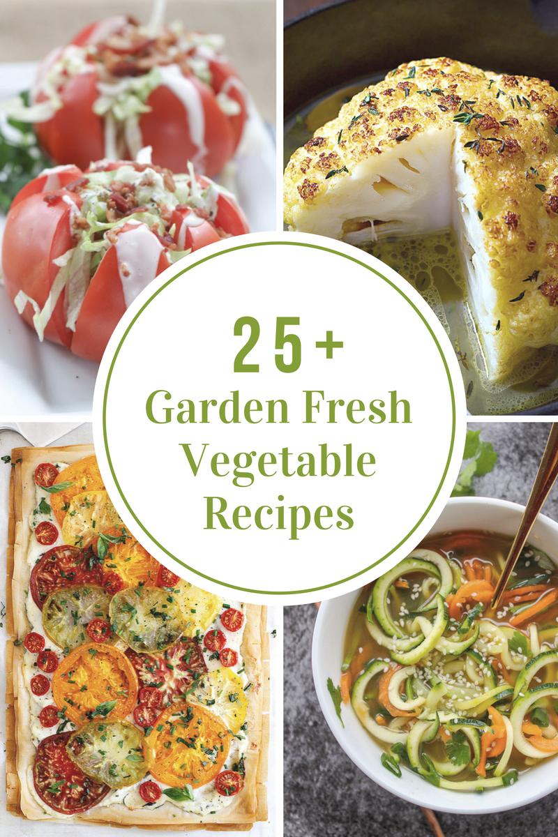 25-garden-fresh-vegetable-recipes