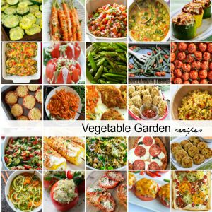 Garden Fresh Vegetable Recipes