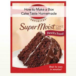 How to Make a Box Cake Taste Homemade
