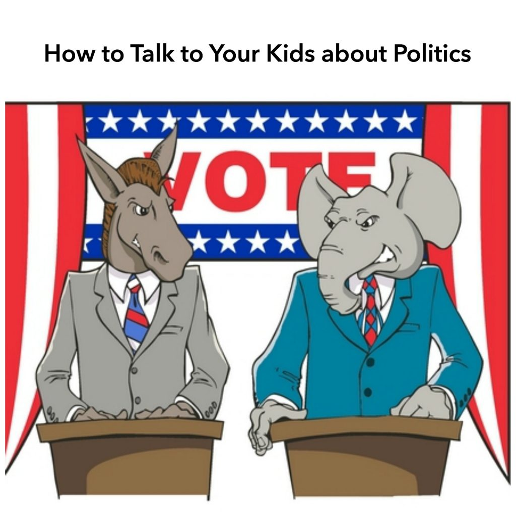 how-to-talk-to-your-kids-about-politics