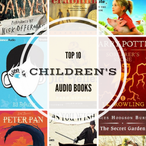 Top Ten Children's Audio Books
