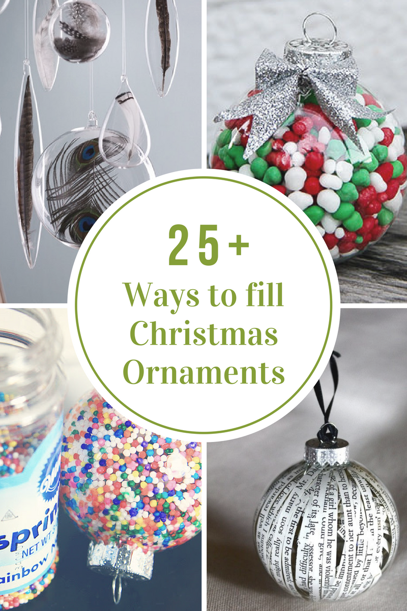 25 Ways to Fill a Christmas Ornament - The Idea Room