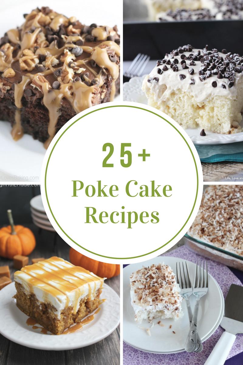 Poke Cake Recipes The Idea Room